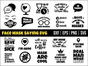 Face Mask Saying SVG Cricut