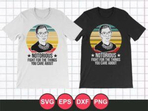 SVG Cut File Notorious RBG T-Shirt Design Vector