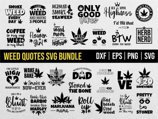 Weed Quotes SVG Bundle