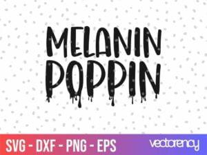 melanin poppin svg cut file