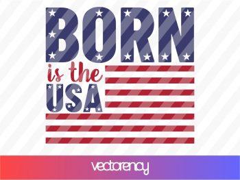 Born in the USA SVG Cut File