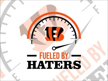 Fueled By Haters Cincinnati Bengals SVG Cut File