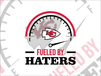 Fueled By Haters Kansas City Chiefs SVG Cricut File Vector