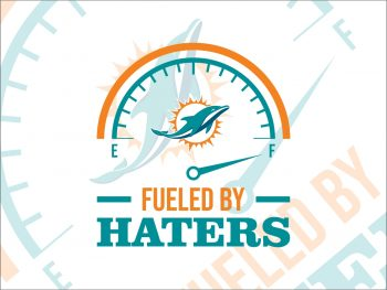 Fueled By Haters Miami Dolphins SVG Cricut File