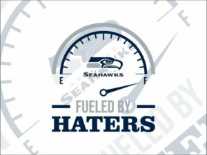 Fueled By Haters Seattle Seahawks SVG Cricut File Vector