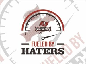 Fueled By Haters Tampa Bay Buccaneers SVG Cricut File