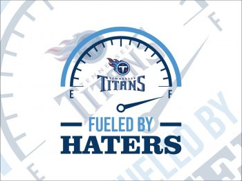 Fueled By Haters Tennessee Titans SVG Cricut File