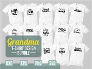 Grandma T-shirt Design SVG Bundle Cut File