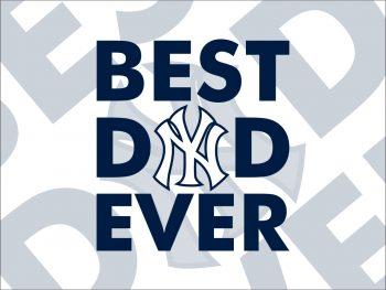 New York Yankees best dad ever svg cut file