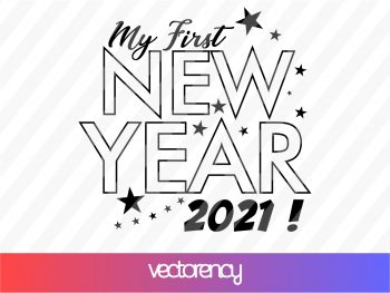 my first new year 2021 SVG Vector File Cut File PNG Transparent