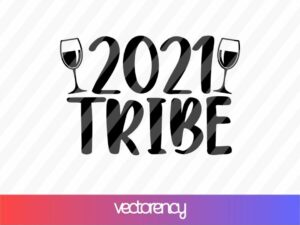 2021 tribe svg cut file