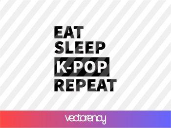 Eat Sleep K-Pop Repeat svg cricut file