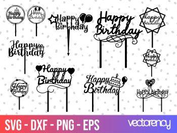 Happy birthday svg cake topper cricut file vector