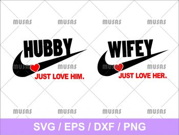 Hubby and Wifey Nike SVG Cut File