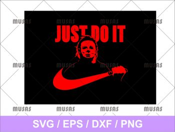 Just do it Michael Myers Svg cut file