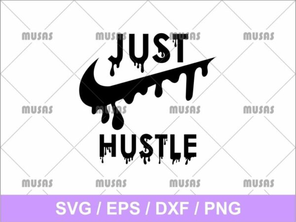 Just hustle Nike svg cricut file