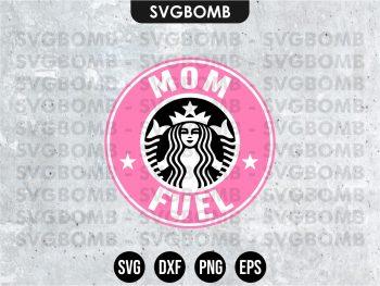 Mom Fuel SVG Cricut File
