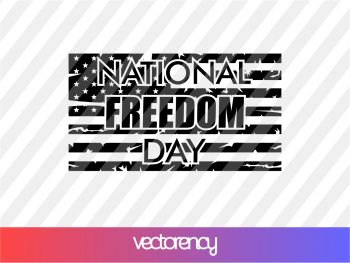 National Freedom Day SVG Cricut File vector