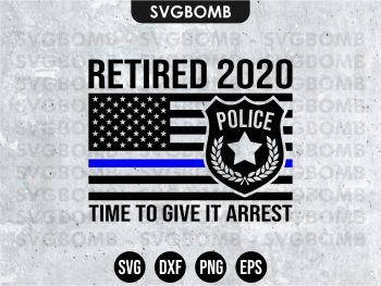 Police Retirement SVG Cricut EPS Vector File