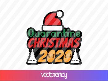 Quarantine Christmas 2020 SVG Cut File