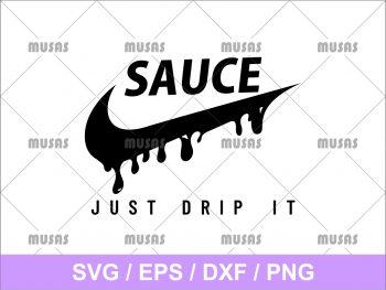 Sauce Just Drip It SVG Cricut File