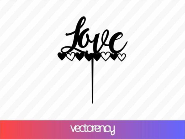 love topper svg dxf laser cutting cnc Vectorency Love Topper SVG DXF Laser Cutting