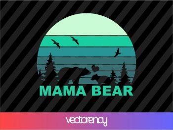 Mama Bear SVG Cricut File Vector