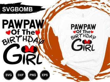 Pawpaw of the Birthday Girl SVG