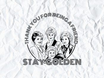 Stay Golden SVG