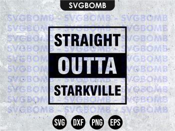 Straight Outta Starkville SVG