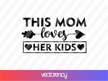 This Mom Loves Her Kids SVG