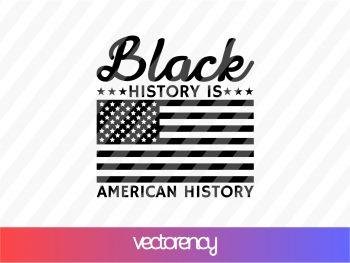 Black History is American History SVG