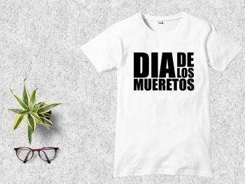 Dia de Los Mueretos T-Shirt Design SVG