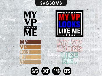 My Vp Looks Like Me SVG