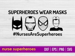 Nurse Superheroes SVG