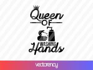 Queen of Washing Hands SVG