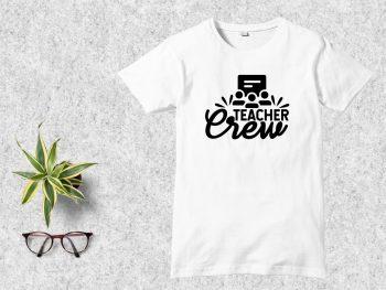 Teacher Crew T Shirt Design SVG