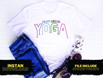 Enjoy Life, Do Yoga T Shirt Design SVG