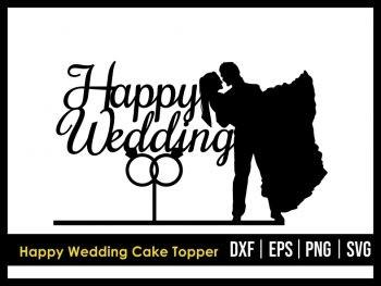 Happy Wedding Cake Topper SVG