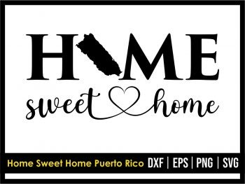 Home Sweet Home Puerto Rico SVG
