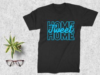 Home Tweet Home T Shirt Design SVG
