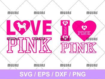 I Love Pink SVG