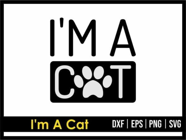 I'm a Cat SVG