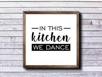 In This Kitchen We Dance SVG