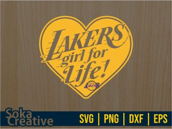 Lakers Girl for Life SVG