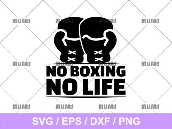 No Boxing No Life SVG