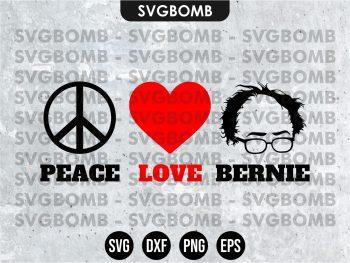 Peace Love Bernie SVG