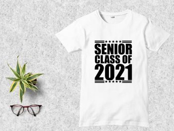Senior Class of 2021 T Shirt Design SVG