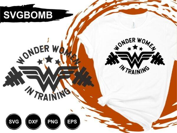 Wonder Woman in Training T Shirt Design SVG