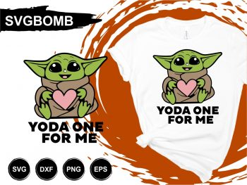 Yoda One For Me SVG